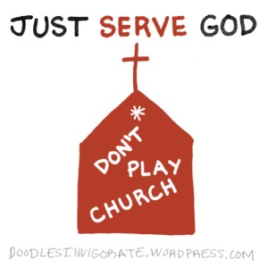 just-serve-God_DoodlesInvigorate